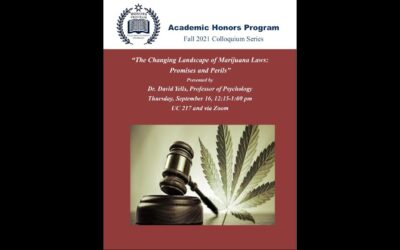 """Dr. David Yells, """"The Changing Landscape of Marijuana Laws: Promises and Perils"""""""