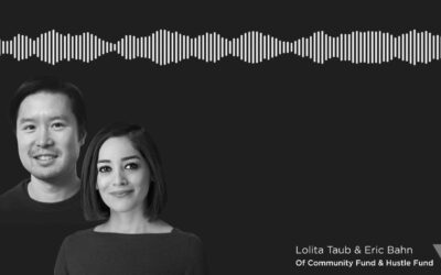 Lolita Taub & Eric Bahn Founders Forward Podcast (S1/ E11): How to Nail Your First Investor Pitch